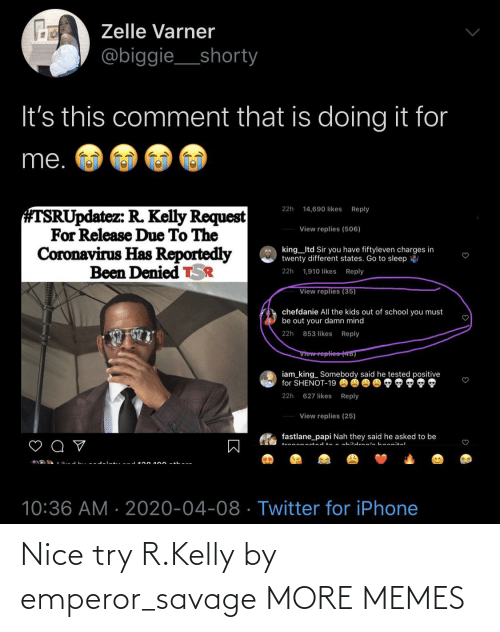 Kelly: Nice try R.Kelly by emperor_savage MORE MEMES