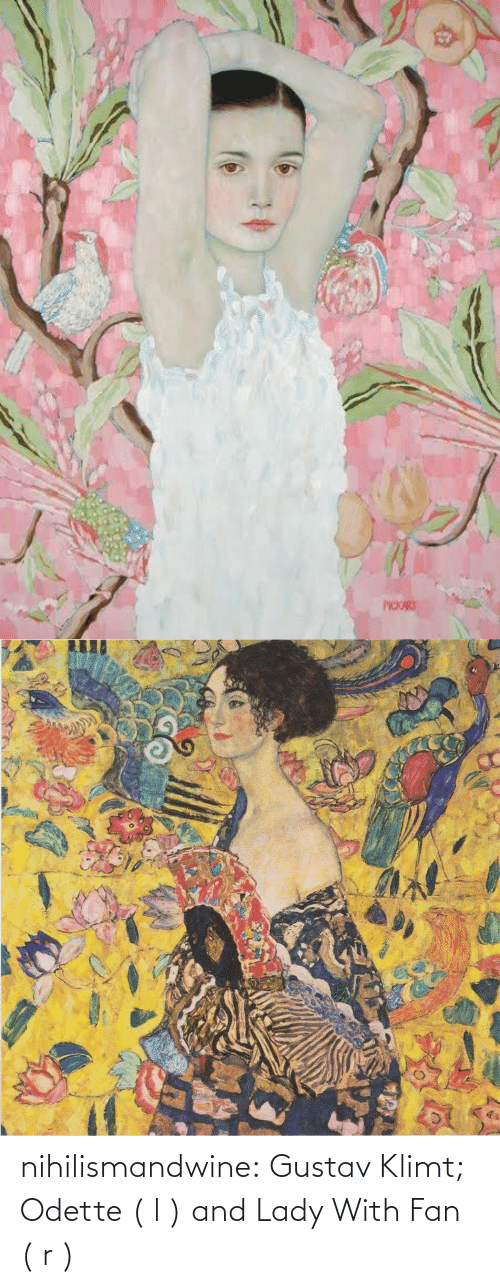 L: nihilismandwine: Gustav Klimt; Odette ( l ) and Lady With Fan ( r )