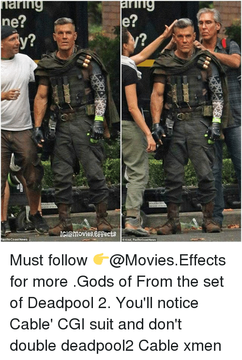 Deadpoole: ning  e?  net  2  2  Gl@movies.eppects  PacificCoastNewa  OKred, PaciticCoastNews Must follow 👉@Movies.Effects for more .Gods of From the set of Deadpool 2. You'll notice Cable' CGI suit and don't double deadpool2 Cable xmen