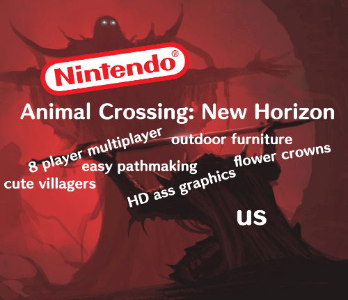 Ass, Cute, and Nintendo: Nintendo  Animal Crossing: New Horizon  8 player multiplaye outdoor furniture  easy pathmaking  flower crowns  cute villagers  HD ass graphics  us