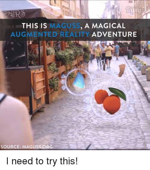 augment: NIRO  MAGUS  A MAGICAL  THIS IS  AUGMENTED REALITY ADVENTURE  SOURCE:  MAGUSS ORG I need to try this!