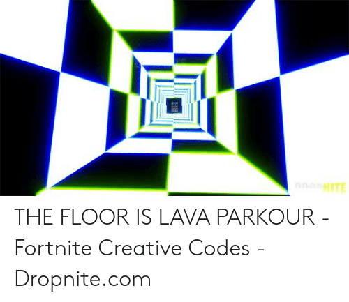 NITE THE FLOOR IS LAVA PARKOUR - Fortnite Creative Codes