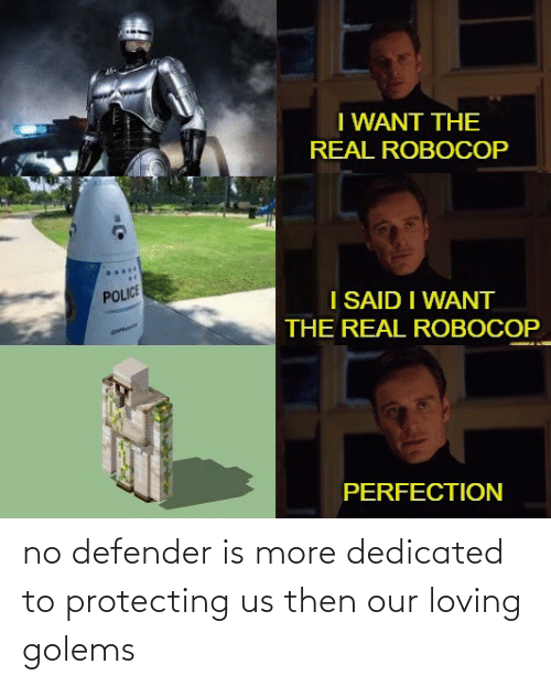 protecting: no defender is more dedicated to protecting us then our loving golems