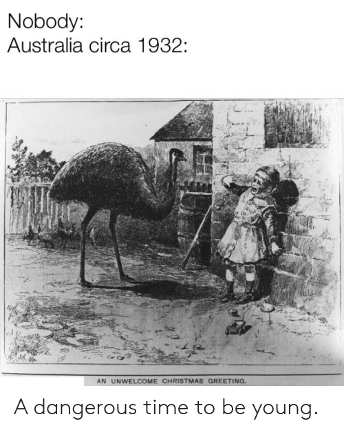 Christmas, Australia, and History: Nobody:  Australia circa 1932:  AN UNWELCOME CHRISTMAS GREETING A dangerous time to be young.