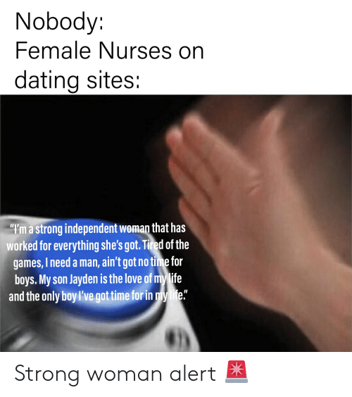 Nobody Female Nurses on Dating Sites I'm a Strong