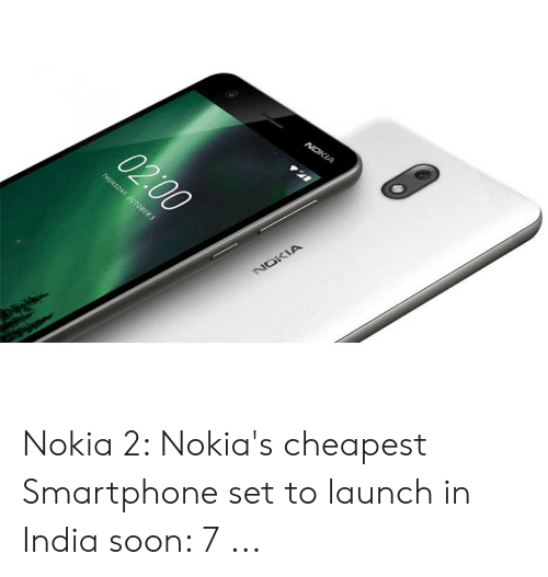c1015088b4b Nokia 2 Nokia s Cheapest Smartphone Set to Launch in India Soon 7 ...