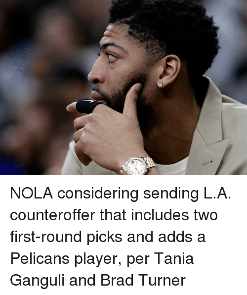Brad: NOLA considering sending L.A. counteroffer that includes two first-round picks and adds a Pelicans player, per Tania Ganguli and Brad Turner