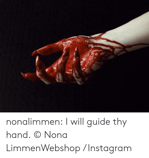 Instagram, Tumblr, and Blog: nonalimmen: I will guide thy hand. © Nona LimmenWebshop / Instagram