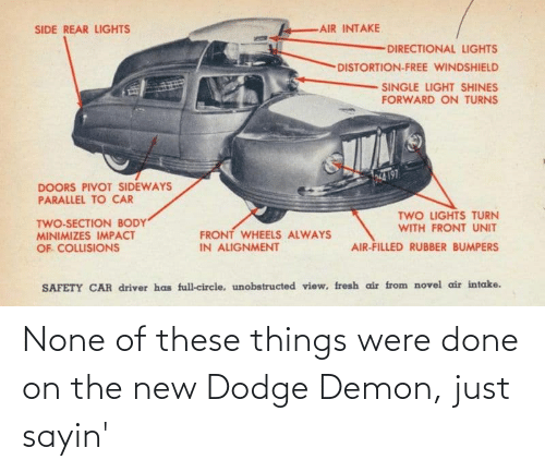 Dodge: None of these things were done on the new Dodge Demon, just sayin'