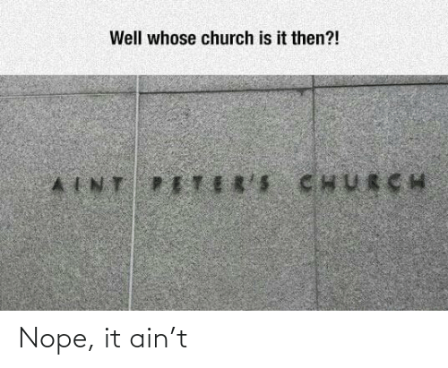 Nope, Ain, and It: Nope, it ain't