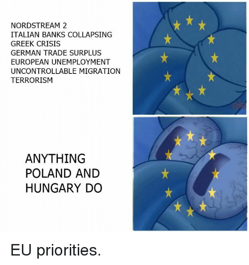 germane: NORDSTREAM 2  ITALIAN BANKS COLLAPSING  GREEK CRISIS  GERMAN TRADE SURPLUS  EUROPEAN UNEMPLOYMENT  UNCONTROLLABLE MIGRATION  TERRORISM  ANYTHING  POLAND AND  HUNGARY DO EU priorities.