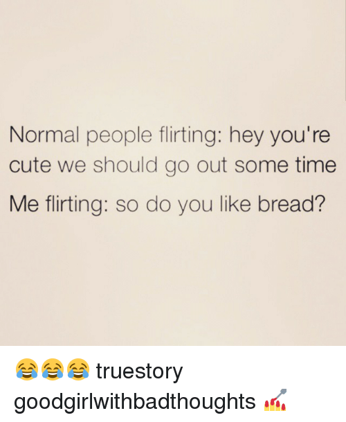 flirting meme with bread recipe for a