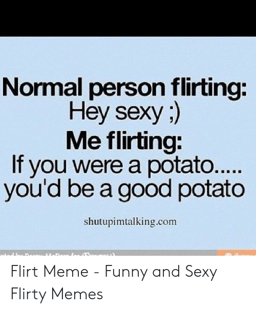Quotes him for flirty sexual Dirty Talk