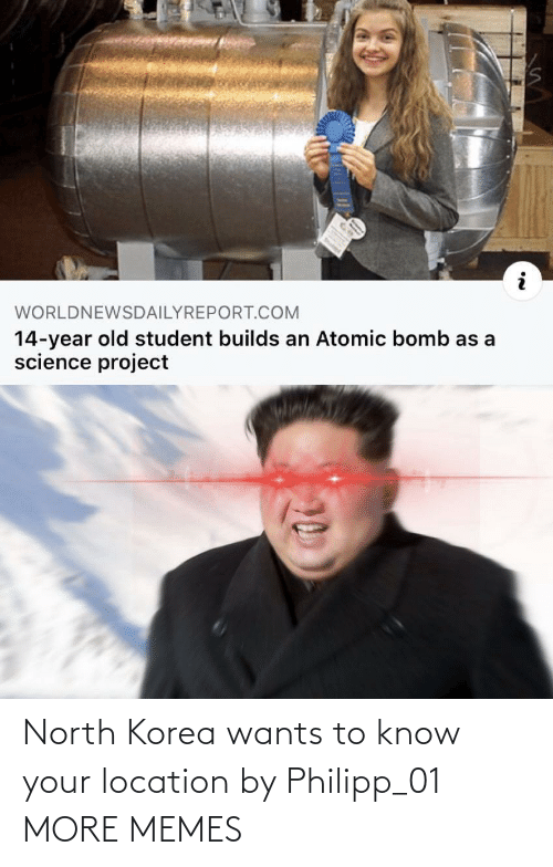 North: North Korea wants to know your location by Philipp_01 MORE MEMES