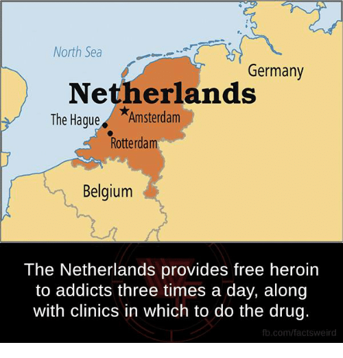 north sea: North Sea  Germany  Netherlands  The Hague  Amsterdam  Rotterdam  Belgium  The Netherlands provides free heroin  to addicts three times a day, along  with clinics in which to do the drug.  fb.com/facts Weird
