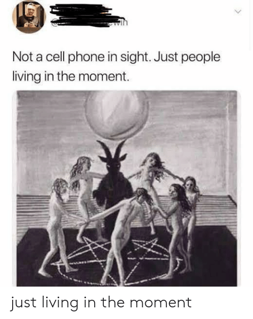Phone, Living, and Cell Phone: Not a cell phone in sight. Just people  living in the moment. just living in the moment