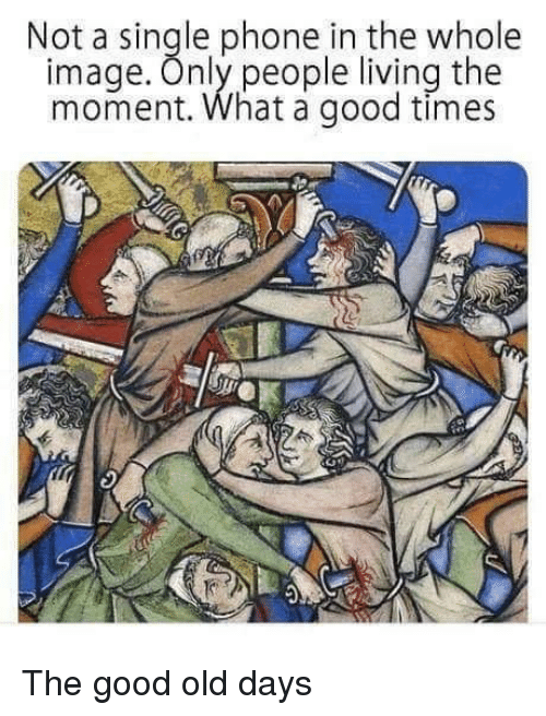 People Living: Not a single phone in the whole  image. Only people living the  moment. What a good times  Co The good old days
