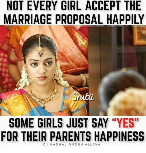 """marriage proposal: NOT EVERY GIRL ACCEPT THE  MARRIAGE PROPOSAL HAPPILY  SOME GIRLS JUST SAY """"YES""""  FOR THEIR PARENTS HAPPINESS  IG I KADHAL ONDRU ALLAVA"""