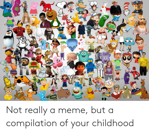 compilation: Not really a meme, but a compilation of your childhood