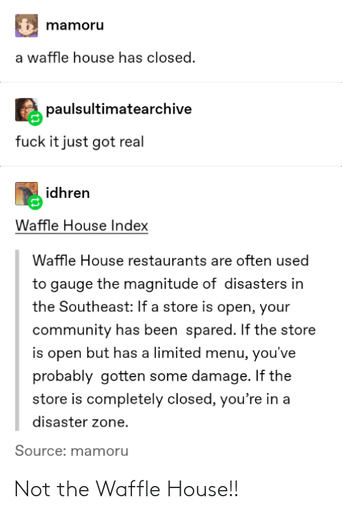 Not: Not the Waffle House!!