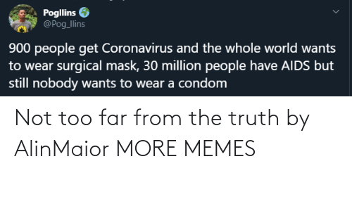 too far: Not too far from the truth by AlinMaior MORE MEMES