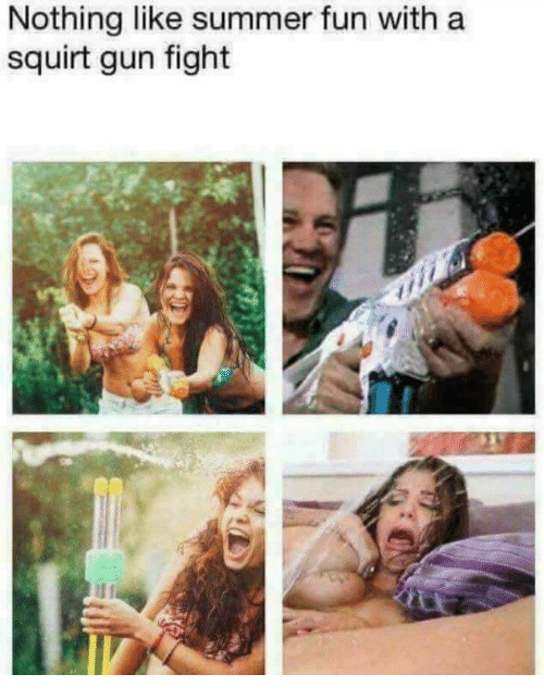 Squirt, Summer, and Fight: Nothing like summer fun with a  squirt gun fight