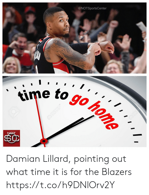Damian Lillard: @NOTSportsCenter  e to goto Damian Lillard, pointing out what time it is for the Blazers https://t.co/h9DNlOrv2Y