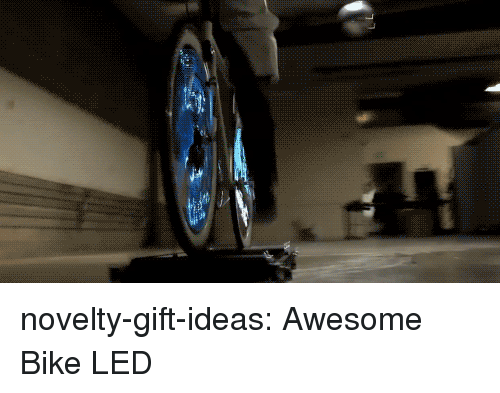 Tumblr, Blog, and Http: novelty-gift-ideas:  Awesome Bike LED