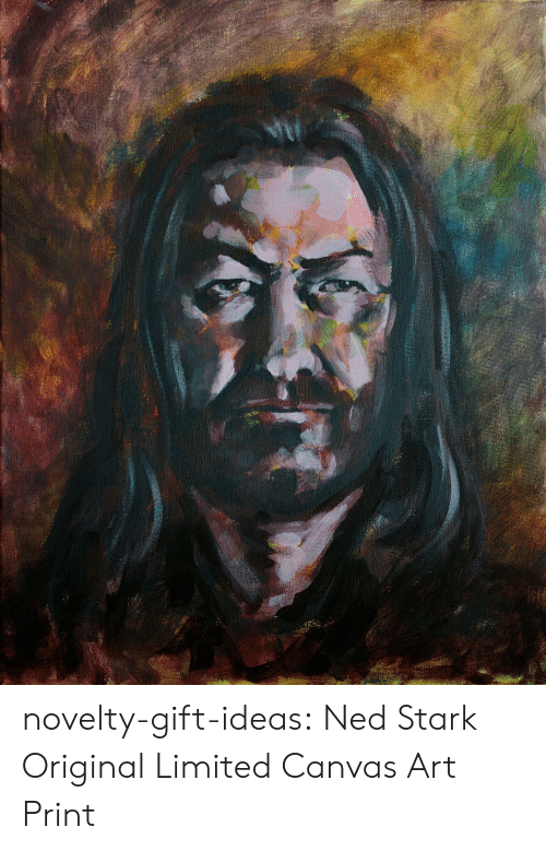 Tumblr, Ned Stark, and Blog: novelty-gift-ideas:    Ned Stark Original Limited Canvas Art Print