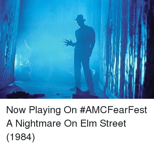 nightmare on elm street: Now Playing On #AMCFearFest  A Nightmare On Elm Street (1984)