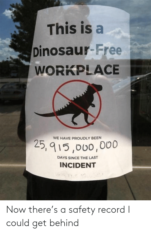 Record: Now there's a safety record I could get behind