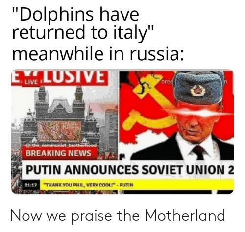 Motherland: Now we praise the Motherland