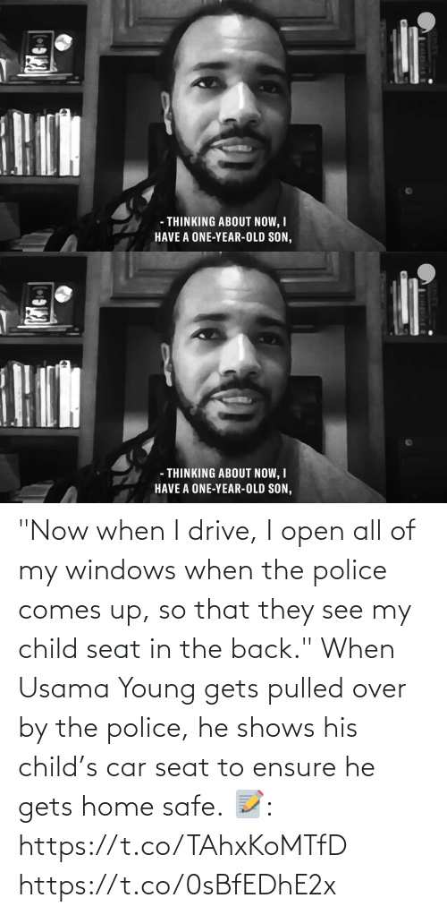 "Young: ""Now when I drive, I open all of my windows when the police comes up, so that they see my child seat in the back.""  When Usama Young gets pulled over by the police, he shows his child's car seat to ensure he gets home safe.  📝: https://t.co/TAhxKoMTfD https://t.co/0sBfEDhE2x"