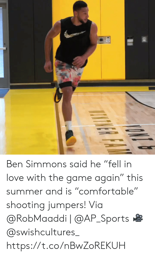 "Love, Memes, and Sports: NR FAR Ben Simmons said he ""fell in love with the game again"" this summer and is ""comfortable"" shooting jumpers!   Via @RobMaaddi 