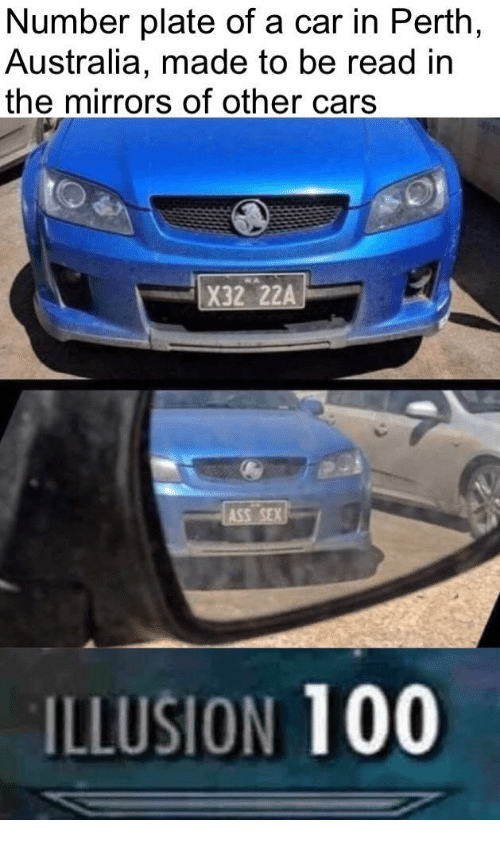 Anaconda, Cars, and Australia: Number plate of a car in Perth  Australia, made to be read in  the mirrors of other cars  X32 22A  ILLUSION 100