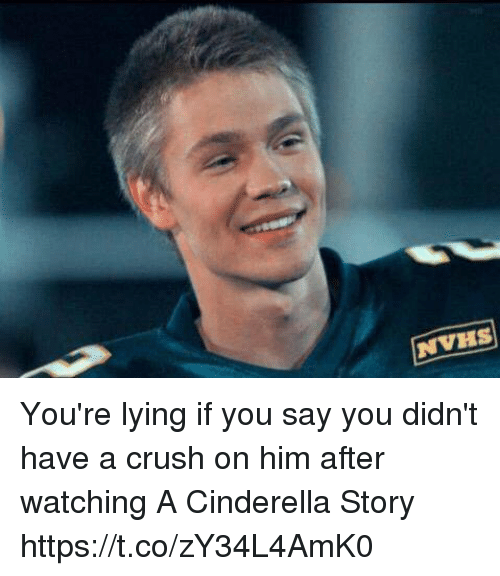 A Cinderella Story: NVHS You're lying if you say you didn't have a crush on him after watching A Cinderella Story https://t.co/zY34L4AmK0