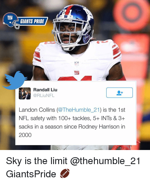 Ny Giants: ny  GIANTS PRIDE  TLU  Randall Liu  @RLiuNFL  Landon Collins  (@TheHumble 21  is the 1st  NFL safety with 100+ tackles, 5+ INTs & 3+  sacks in a season since Rodney Harrison in  2000 Sky is the limit @thehumble_21 GiantsPride 🏈