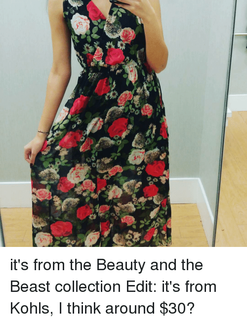 Kohls: o  咨  伫 it's from the Beauty and the Beast collection Edit: it's from Kohls, I think around $30?