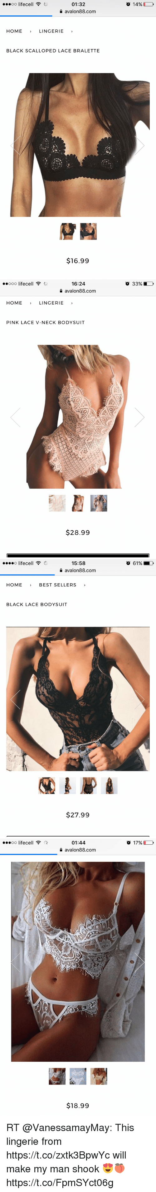 """Memes, Best, and Black: O 14%  01:32  avalon88.com  HOME  LINGERIE  BLACK SCALLOPED LACE BRALETTE  $16.99   16:24  avalon88.com  o 33%  HOMELINGERIE  PINK LACE V-NECK BODYSUIT  $28.99   15:58  1 avalon88.com  o lifecell """"  o 61%  HOME BEST SELLERS  BLACK LACE BODYSUIT  $27.99   ..oo lifecell  01:44  1 avalon88.com  17%  $18.99 RT @VanessamayMay: This lingerie from https://t.co/zxtk3BpwYc will make my man shook 😍🍑 https://t.co/FpmSYct06g"""