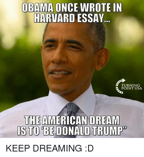 Obama Once Wrote In Harvard Essay Turning Point Usa The American
