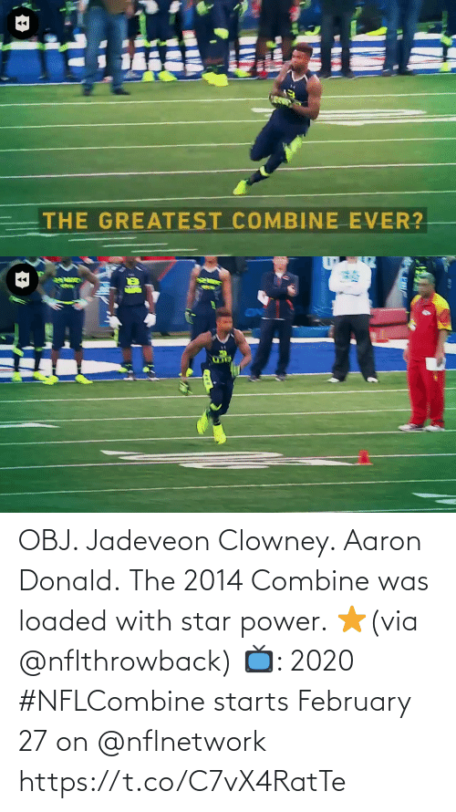 Power: OBJ. Jadeveon Clowney. Aaron Donald.  The 2014 Combine was loaded with star power. ⭐️(via @nflthrowback)  📺: 2020 #NFLCombine starts February 27 on @nflnetwork https://t.co/C7vX4RatTe