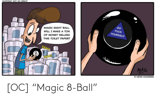 "ball: [OC] ""Magic 8-Ball"""