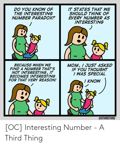 interesting: [OC] Interesting Number - A Third Thing