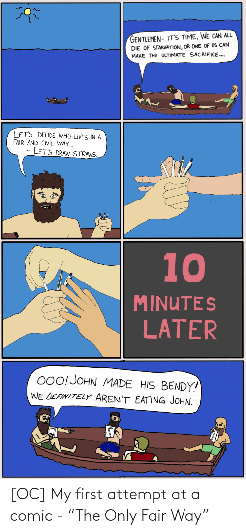 """Attempt: [OC] My first attempt at a comic - """"The Only Fair Way"""""""