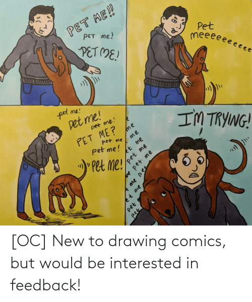 Would Be: [OC] New to drawing comics, but would be interested in feedback!