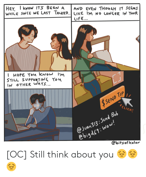About You: [OC] Still think about you 😔😔😔