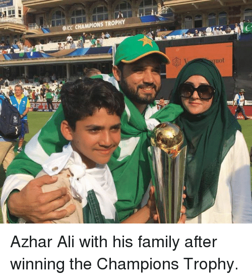 champions trophy: occ CHAMPIONS TROPHY  quot Azhar Ali with his family after winning the Champions Trophy.