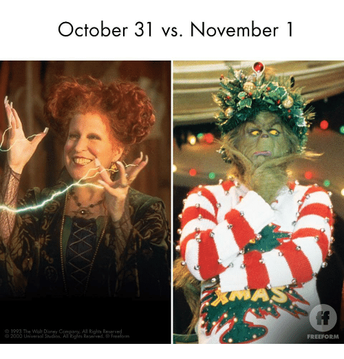 Reserved: October 31 vs. November1  O 1993 The Walt Disney Company, All Rights Reserved  92000 Universal Studios. All Rights Reserved. Freeform  FREEFORM