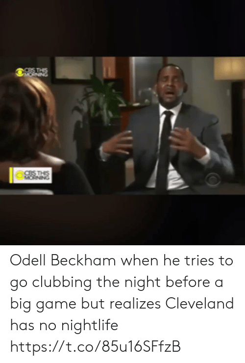 awwmemes.com: Odell Beckham when he tries to go clubbing the night before a big game but realizes Cleveland has no nightlife https://t.co/85u16SFfzB