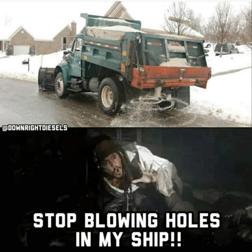 stop blowing holes in my ship: ODOWNRIGHTDIESELS  STOP BLOWING HOLES  IN MY SHIP!!